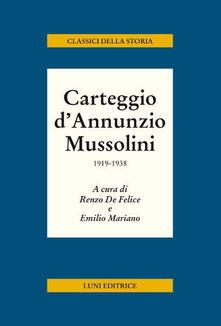 Carteggio dAnnunzio Mussolini. 1919-1938.pdf