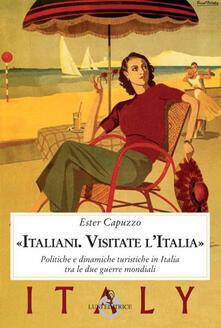 Voluntariadobaleares2014.es «Italiani. Visitate l'Italia». Politiche e dinamiche turistiche in Italia tra le due guerre mondiali Image