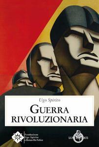 Libro Guerra rivoluzionaria Ugo Spirito
