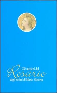 Rallydeicolliscaligeri.it I venti misteri del rosario dagli scritti di Maria Valtorta Image