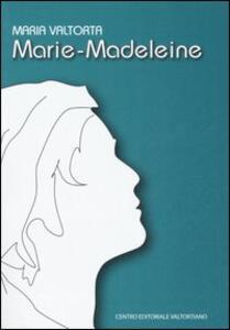 Marie-Madeleine. Ediz. francese