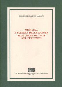 Medicina e scienze della natura alla corte dei papi nel Duecento