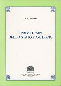 I primi tempi dello Stato Pontificio