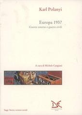Europa 1937. Guerre esterne e guerre civili
