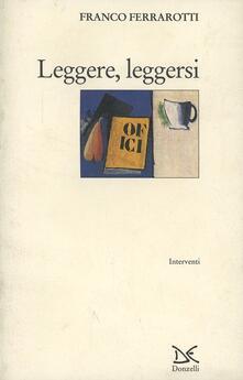 Leggere, leggersi - Franco Ferrarotti - copertina