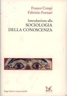 Introduzione alla sociologia della conoscenza