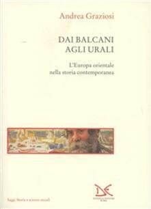 Nordestcaffeisola.it Dai Balcani agli Urali. L'Europa orientale nella storia contemporanea Image