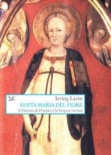 Rallydeicolliscaligeri.it Santa Maria del Fiore. Il Duomo di Firenze e la Vergine incinta Image