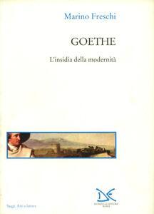 Goethe. L'insidia della modernità
