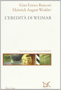 Libro L' eredità di Weimar Gian Enrico Rusconi Heinrich A. Winkler