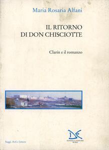 Il ritorno di don Chisciotte. Clarin e il romanzo
