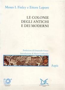Le colonie degli antichi e dei moderni
