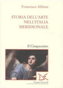 Vastese1902.it Storia dell'arte nell'Italia meridionale. Vol. 3: Il Cinquecento. Image