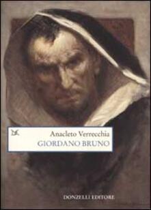 Giordano Bruno. La falena dello spirito - Anacleto Verrecchia - copertina