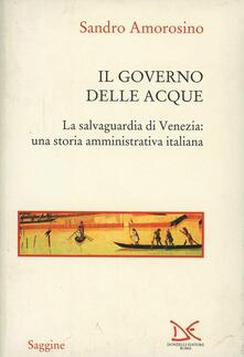 Listadelpopolo.it Il governo delle acque. La salvaguardia di Venezia: una storia amministrativa italiana Image