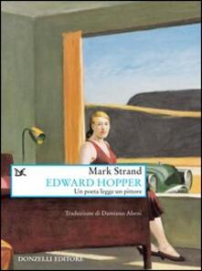 Edward Hopper. Un poeta legge uno pittore - Mark Strand - copertina