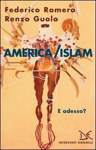 America/Islam. E adesso?