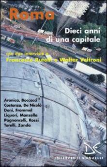 Roma. Dieci anni di una capitale - copertina