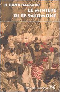 Libro Le miniere di Re Salomone H. Rider Haggard
