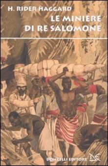 Le miniere di Re Salomone - Henry Rider Haggard - copertina