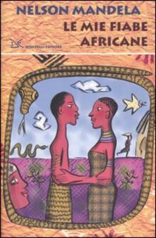 Le mie fiabe africane - Nelson Mandela - copertina