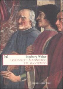 Lorenzo il Magnifico e il suo tempo