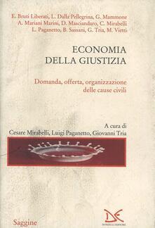 Economia della giustizia. Domanda, offerta organizzazione delle cause civili.pdf