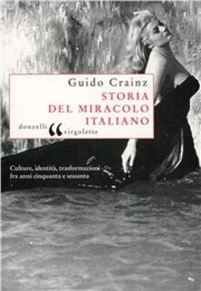 Storia del miracolo italiano - Guido Crainz - copertina