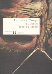 Il mito. Teorie e storie - Laurence Coupe - copertina