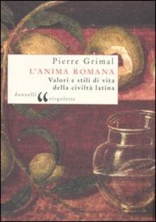 Antondemarirreguera.es L' anima romana. Valori e stili di vita della civiltà latina Image
