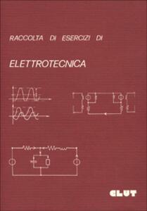Raccolta di esercizi di elettrotecnica