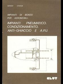 Listadelpopolo.it Impianti di bordo per aeromobili: impianti pneumatico, di condizionamento, anti-ghiaccio e APU Image