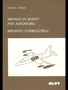 Impianti di bordo per aeromobili: impianto combustibile