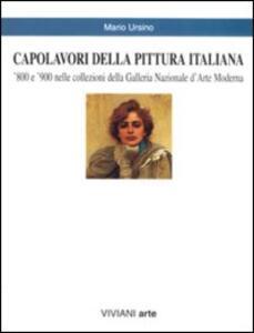 Capolavori della pittura italiana. '800 e '900 nelle collezioni della Galleria nazionale d'arte moderna