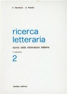 Ricerca letteraria. Storia della letteratura italiana. Per le Scuole superiori. Vol. 2.pdf