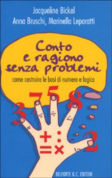 Conto e ragiono senza problemi. Come costruire le basi di numero e logica.pdf