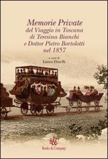 Daddyswing.es Memorie private del viaggio in Toscana di Teresina Bianchi e Dott. Pietro Bortolotti nel 1857 Image
