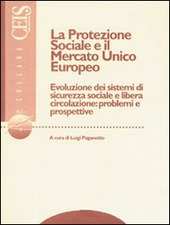 La protezione sociale e il mercato unico europeo