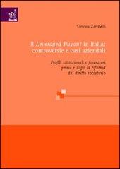 Il leveraged buyout in Italia: controversie e casi aziendali. Profili istituzionali e finanziari prima e dopo la riforma del diritto societario