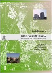 Piano e qualita urbana. Appunti su alcuni aspetti metodologici