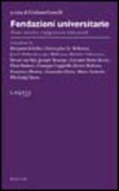 Fondazioni universitarie. Radici storiche e configurazioni istituzionali