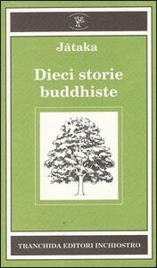 Jataka. Dieci storie buddhiste