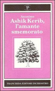 Ashìk Kerìb l'amante smemorato