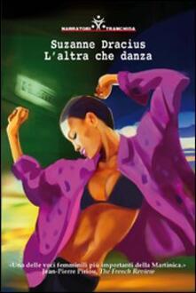 L' altra che danza - Suzanne Dracius - copertina