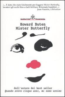 Mister Butterfly - Howard Buten - copertina