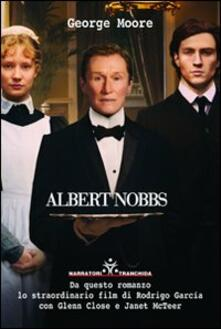Albert Nobbs. Morrison's hotel Dublino - George Moore - copertina