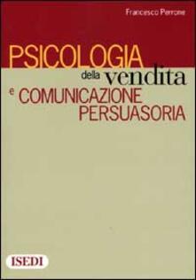 Radiospeed.it Psicologia della vendita e comunicazione persuasoria Image