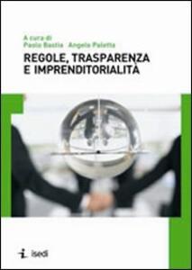 Regole, trasparenza e imprenditorialità