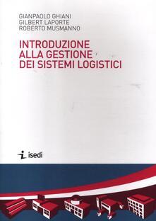 Amatigota.it Introduzione alla gestione dei sistemi logistici Image
