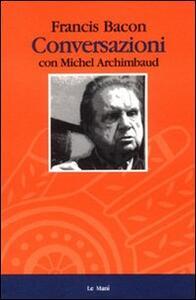Conversazioni con Michel Archimbaud